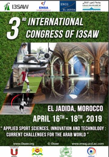 """جامعة شعيب الدكالي بالجديدة تنظم المؤتمر الدولي الثالث في موضوع  :""""Applied Sport Sciences, Innovation and Technology"""